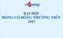 Tổng hợp tài liệu Đại hội Đồng Cổ đông Công ty Cổ Phần Chíp Sáng năm 2017